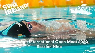 Download McCullagh International Open Meet 2020 - Session Nine Video