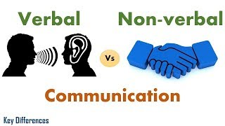 Download Verbal Vs Non-verbal Communication: Difference between them with examples & comparison chart Video
