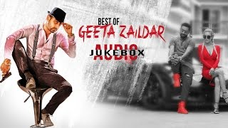 Download New Punjabi Songs | Best Of Geeta Zaildar | Punjabi Audio Jukebox | Latest Punjabi Songs 2016 Video