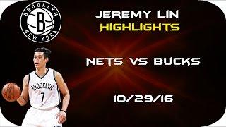 Download Jeremy Lin Highlights Brooklyn Nets vs Milwaukee Bucks 10/29/16 Video