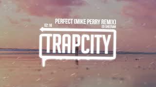 Download Ed Sheeran - Perfect (Mike Perry Remix) [Lyrics] Video