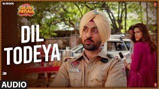 Download Full Audio: Dil Todeya | Arjun Patiala | Diljit Dosanjh, Kriti Sanon | Sachin - Jigar ,Guru Randhawa Video