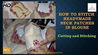 Download How to Stitch Readymade Neck Patches in Blouse Video