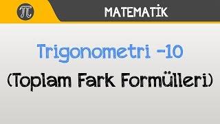 Download Trigonometri -10 (Toplam Fark Formülleri)   Matematik   Hocalara Geldik Video