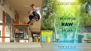 Download Raw / Da Rua - Carlos Iqui Video