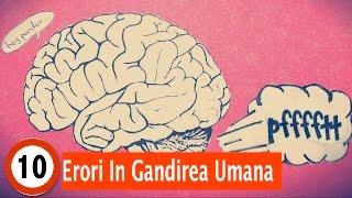 Download Top 10 Erori in Gandirea Umana Video