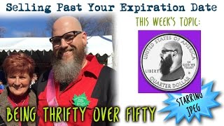 Download Selling Past Your Expiration Date Being Thrifty Over 50 #26 Celebrating 25,000 Surfers Video