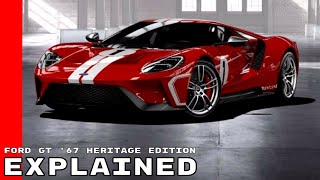 Download 2018 Ford GT '67 Heritage Edition Explained Video