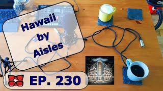 Download Hawaii By Aisles Review. In The Court of The Wenton King Part 230 Video