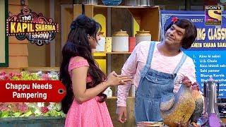 Download Chappu Sharma Needs Pampering - The Kapil Sharma Show Video
