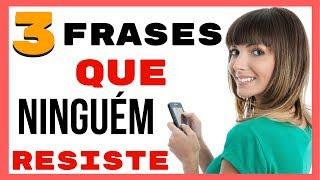 Download 3 Frases Que Ninguém Resiste Video