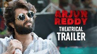 Download Arjun Reddy Movie Theatrical Trailer | Vijay Deverakonda | Shalini | Radhan | Bhadrakali Pictures Video