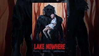 Download Lake Nowhere Video