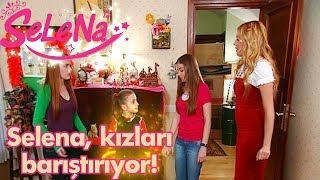 Download Selena kızları barıştırıyor! Video