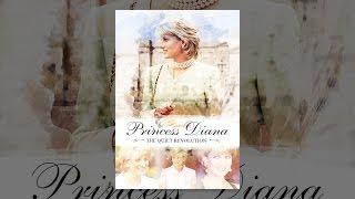 Download Princess Diana: The Quiet Revolution Video