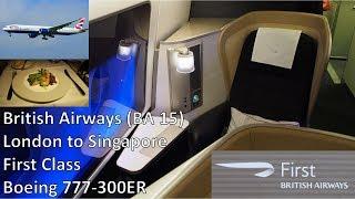 Download British Airways First Class - London Heathrow to Singapore (BA 15) - Boeing 777-300ER Video
