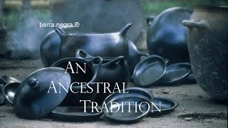 Download Tierra Negra Ceramic Oven-to-Table Cookware - An Ancestral Tradition Video
