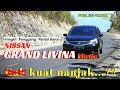 Download Melibas Tanjakan dengan Grand Livina Matic | Proleevo Channel Video