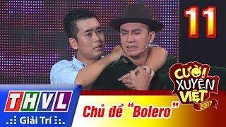 Download THVL | Cười xuyên Việt 2017 - Tập 11: Bảng tài năng - Chủ đề ″Bolero″ Video