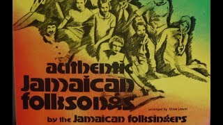 Download The Jamaican Folksingers – Authentic Jamaican Folksongs Video