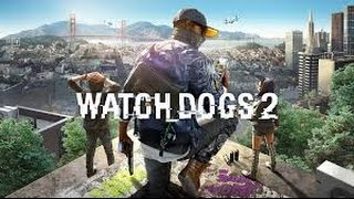 Download Watchdogs 2 on GTX 1070-Gameplay Ultra Settings Video