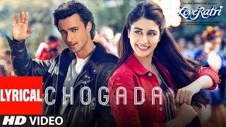 Download Chogada With Lyrics | Loveyatri | Aayush Sharma | Warina Hussain | Darshan Raval, Lijo-DJ Chetas Video