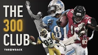 Download The Exclusive 300 Club!   NFL Throwback Video