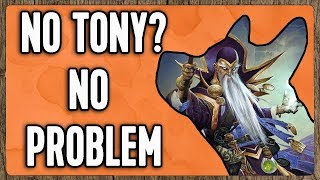 Download NO TONY? NO PROBLEM [Hearthstone] Video