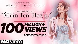 Download Main Teri Hoon Song   Dhvani Bhanushali   Sachin - Jigar   Radhika Rao & Vinay Sapru Video