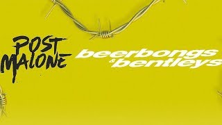 Download Post Malone - Ball For Me Ft. Nicki Minaj (beerbongs & bentleys) Video