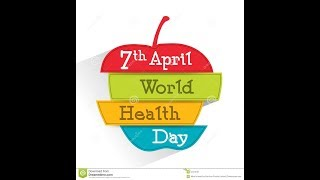 Download World Health Day april 7th Video