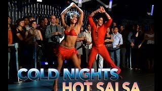Download COLD NIGHTS HOT SALSA TRAILER 30 Video