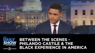Download Philando Castile & the Black Experience in America - Between the Scenes: The Daily Show Video