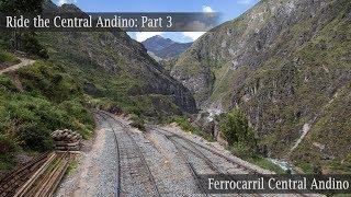 Download Ride the Ferrocarril Central Andino! Part 3: Inferillo bridge and more! Video