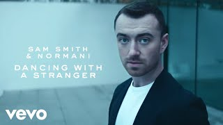 Download Sam Smith, Normani - Dancing With A Stranger Video
