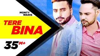 Download Tere Bina (Full Song) | Monty & Waris feat Ginni Kapoor | Latest Punjabi Song 2016 | Speed Records Video