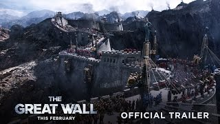 Download The Great Wall - Official Trailer #2 - In Theaters This February Video