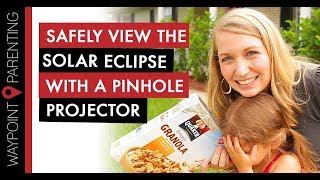 Download Safely View a Solar Eclipse by Making a Pinhole Projector Video