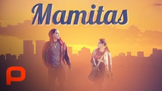 Download Mamitas (Full Movie) Latino drama in middle-class L.A. Video