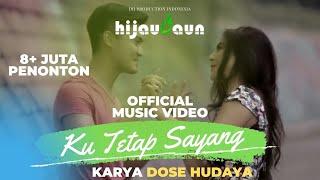 Download Hijau Daun - Ku Tetap Sayang (Official Video Clip) Video