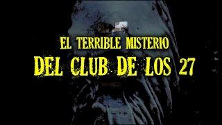 Download El terrible misterio del Club de los 27 Video