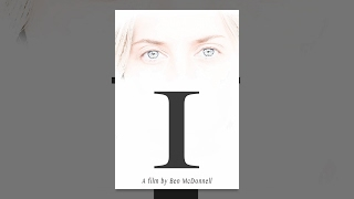 Download I, a film by Ben McDonnell Video