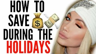 Download HOW TO SAVE $$$ DURING THE HOLIDAYS Video