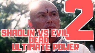 Download SHAOLIN VS EVIL DEAD 2 ULTIMATE POWER - FULL MOVIE IN ENGLISH HIGH DEFINITION Video