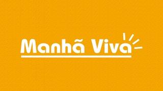 Download Manhã Viva - 20/02/17 - Video