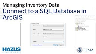 Download Hazus | Connect to a SQL Database in ArcGIS Video