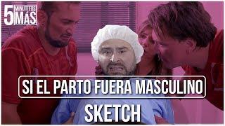 Download Si el Parto Fuera Masculino | Sketch Video