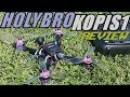 Download Holybro Kopis 1 - THE BESTEST RACE DRONE EVER!!! Video