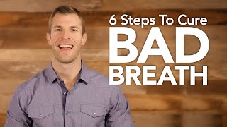 Download 6 Steps to Get Rid of Bad Breath Naturally Video