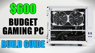 Download How To Build $600 Mini-ITX Gaming PC w/ Windows 10 Video